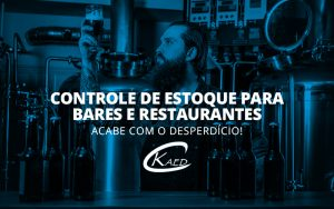 Controle de estoque para bares e restaurantes